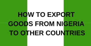how to export goods from nigeria to other countries
